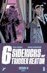 The Six Sidekicks Of Trigger Keaton #4 (2021)