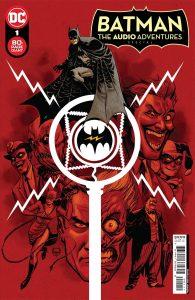 Batman: The Audio Adventures #1 (2021)