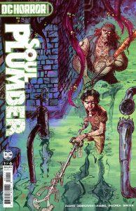 DC Horror Presents: Soul Plumber #1 (2021)