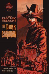 The Electric Black Dark Caravan #1 (2021)