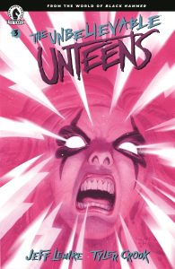 The Unbelievable Unteens: From the World Of Black Hammer #3 (2021)