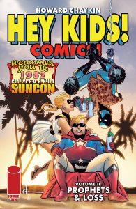 Hey Kids! Comics!  Vol. 2: Prophets & Loss #6 (2021)